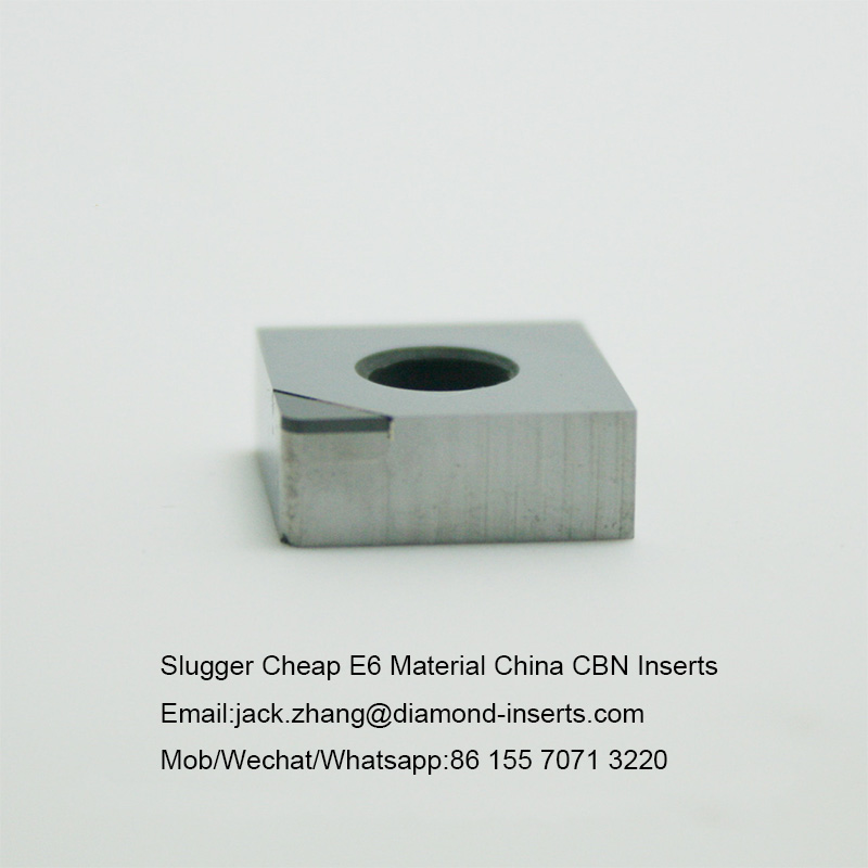 Slugger Cheap E6 Material China CBN Inserts